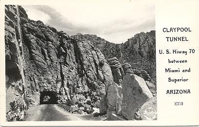 Arizona Postcard Claypool Tunnel Globe Superior Highway AZ