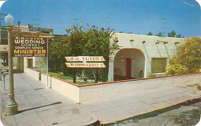 R H Lutes Wedding Chapel Yumas Famous Yuma Arizona Color Chrome Style Printed Postcard Published By Bob Petley Phoenix
