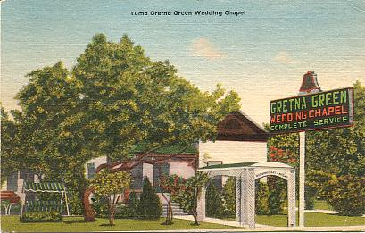 Gretna Green Wedding Chapel Yuma Arizona On Highway 80 191 West First St Color Linen Texture Printed Postcard Published By MWM Co Aurora Mo