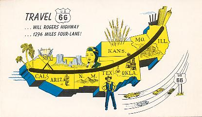 Travel U.S. 66...Will Rogers Highway...1296 miles four-lane