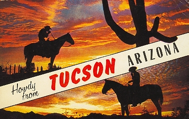 Howdy from Tucson, Arizona